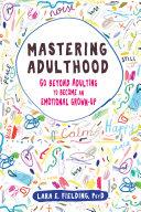 Mastering Adulthood [Pdf/ePub] eBook