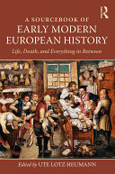 A Sourcebook of Early Modern European History