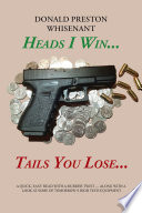 Heads I Win...Tails You Lose...