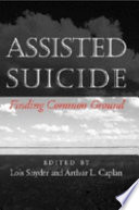 Assisted Suicide  : Finding Common Ground