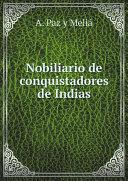 Nobiliario de conquistadores de Indias