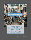 Study Guide Student Workbook for Spirit Hunters