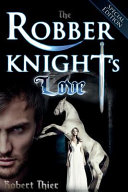 The Robber Knight's Love - Special Edition