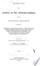 Extracts From Opinions Of The Attorneys General Of The United States