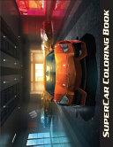 Supercar Coloring Book for Boys