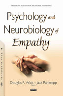 Psychology and Neurobiology of Empathy
