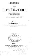Histoire de la littérature française depuis ses origines jusqu'en 1830