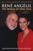 Pdf René Angelil: The Making of Céline Dion Telecharger