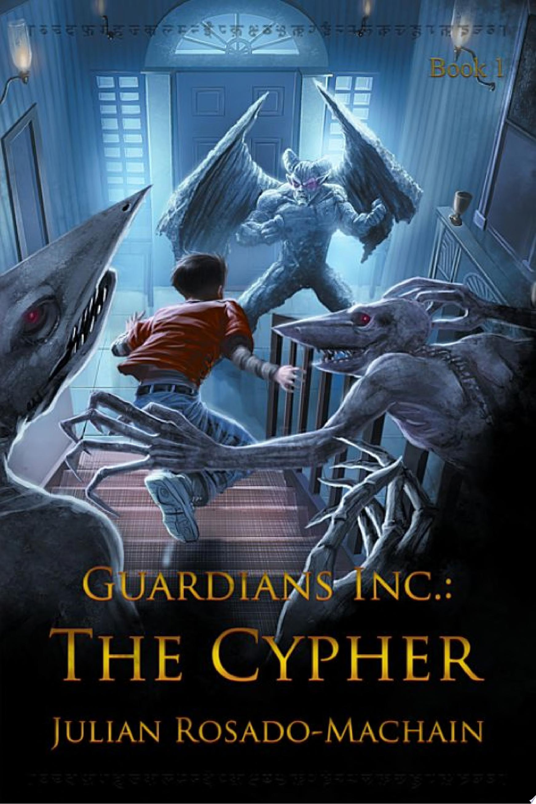Guardians Inc   The Cypher
