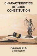 Characteristics Of Good Constitution
