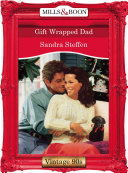 Gift Wrapped Dad (Mills & Boon Vintage Desire)