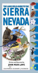 The Laws Field Guide to the Sierra Nevada Book PDF