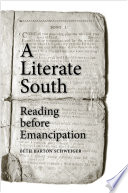 link to A literate South : reading before emancipation in the TCC library catalog