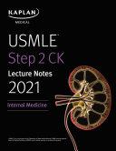 USMLE Step 2 CK Lecture Notes 2021  Internal Medicine