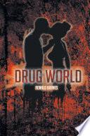 Drug World