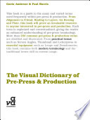 The Visual Dictionary of Pre press and Production