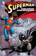 Superman: Dark Knight over Metropolis [Pdf/ePub] eBook