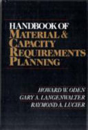 Handbook of Material and Capacity Requirements Planning
