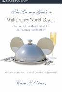 The Luxury Guide to Walt Disney World Resort