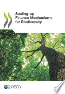 Scaling up Finance Mechanisms for Biodiversity