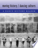 Moving History Dancing Cultures Book PDF