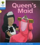 Oxford Reading Tree: Stage 3: Floppy's Phonics Fiction: The Queen's Maid