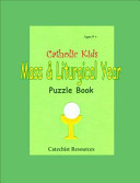 Catholic Kids Mass and Liturgical Year Puzzle Book Book