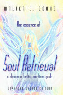 The Essence of Soul Retrieval