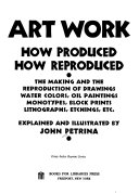 Art Work  how Produced  how Reproduced Book PDF