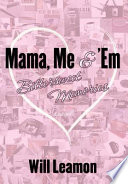 Mama  Me And  Em Book PDF