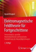 Elektromagnetische Feldtheorie für Fortgeschrittene