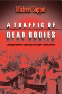 A Traffic of Dead Bodies