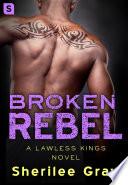Broken Rebel Book