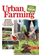 Urban Farming: Sustainable City Living in Your Backyard, in ...