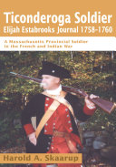 Ticonderoga Soldier Elijah Estabrooks Journal 1758-1760