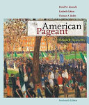 The American Pageant  Volume II  Since 1865