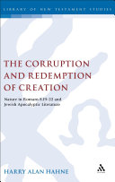 The Corruption and Redemption of Creation