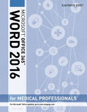 Illustrated Microsoft Office 365   Word 2016 for Medical Professionals  Loose leaf Version