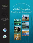 An Introduction And User S Guide To Wetland Restoration Creation And Enhancement Book PDF