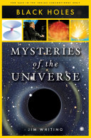 Mysteries Of The Universe Black Holes
