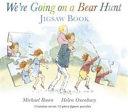 We re Going on a Bear Hunt Jigsaw Book