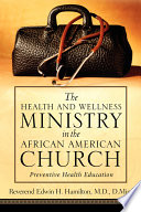 The Health and Wellness Ministry in the African American Church Book