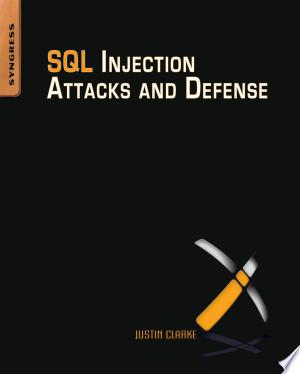 Free Download SQL Injection Attacks and Defense PDF - Writers Club