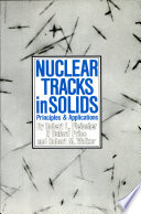 Nuclear Tracks in Solids
