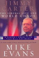 Jimmy Carter  the Liberal Left and World Chaos Book PDF