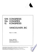 12th Congress, Vancouver, BC, Sep[t]. 3-7, 1984