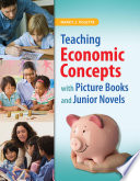 Teaching Economic Concepts with Picture Books and Junior Novels