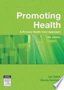 """""""Promoting Health: The Primary Health Care Approach"""" by Lyn Talbot, Glenda Verrinder"""