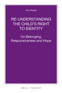 Re-understanding the Child's Right to Identity