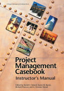 Project Management Casebook  Instructor s Manual